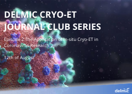 Cryo-ET Journal Club E2 - 12Aug