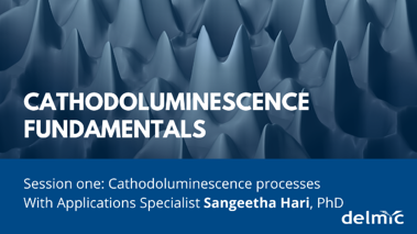 Cathodoluminescence Fundamentals: CL processes