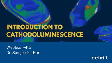 Webinar Introduction to cathodoluminescence